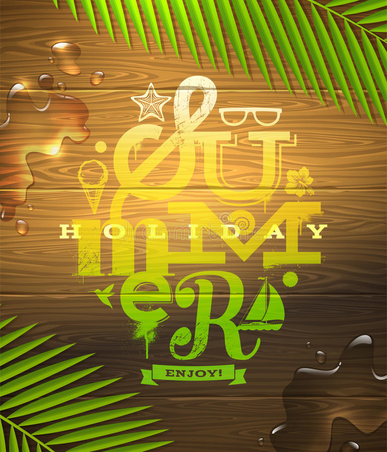 Summer holidays type design. Painted on wooden surface and palm tree branches vector illustration