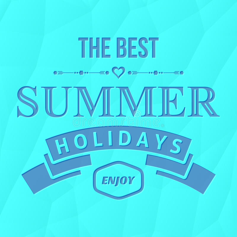 Summer holidays typography. On blue abstract background royalty free illustration