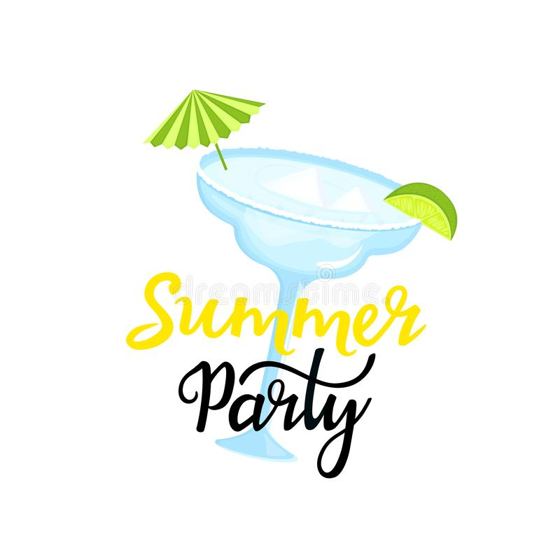 Summer party hand drawn lettering. Margarita cocktail with ice cubes, umbrella and slice of lime. Can be used as t-shirt design.  royalty free illustration