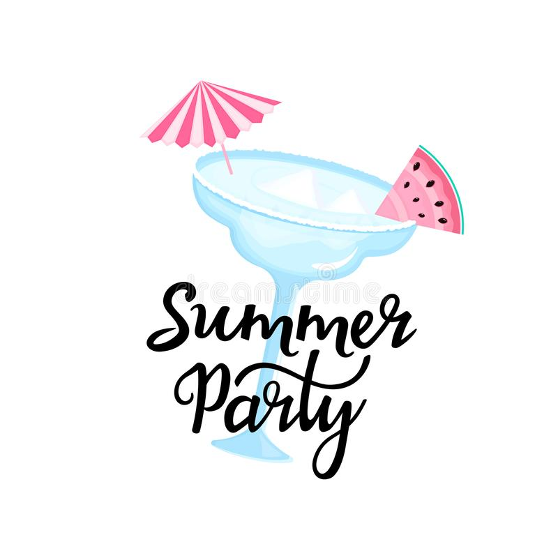 Summer party hand drawn lettering. Margarita cocktail with ice cubes, umbrella and slice of watermelon. Can be used as t. Shirt design vector illustration