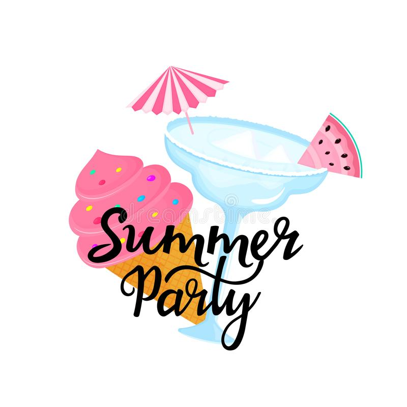 Summer party hand drawn lettering with Margarita cocktail with umbrella and slice of watermelon. Ice cream in a waffle. Cone. Can be used as t-shirt design royalty free illustration