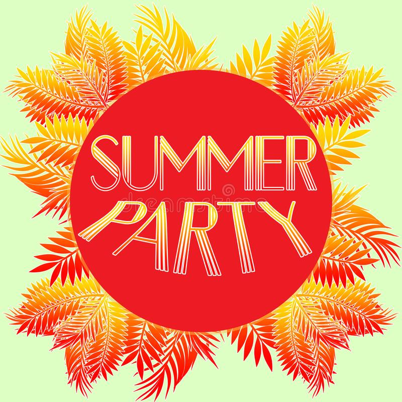 Summer party illustration. Summer poster phrase. Summer Art image. Handwritten banner, fashion logo or label. Colorful hand drawn. Phrases. Template for clothes vector illustration
