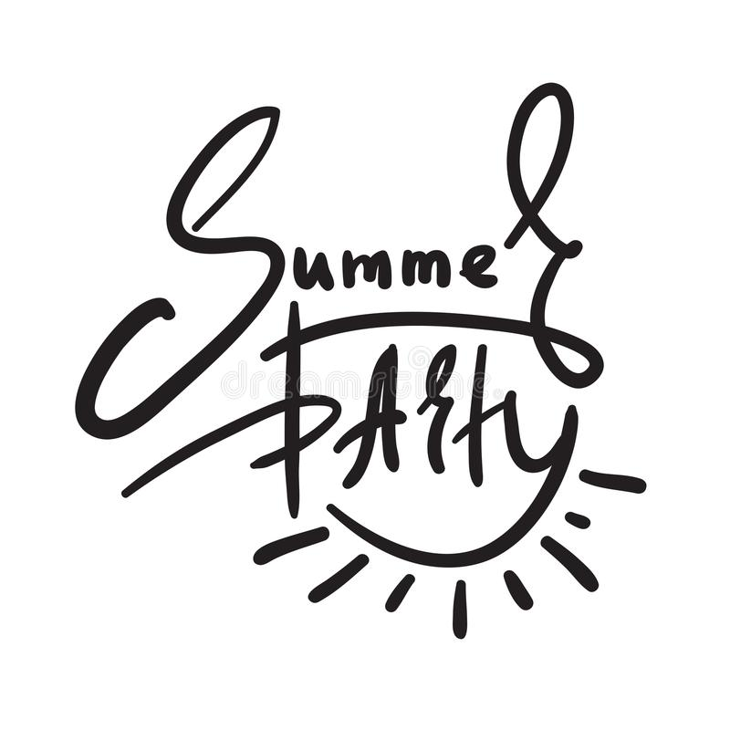 Summer Party - simple inspire and motivational quote. Hand drawn beautiful lettering. Print for inspirational poster, stock illustration