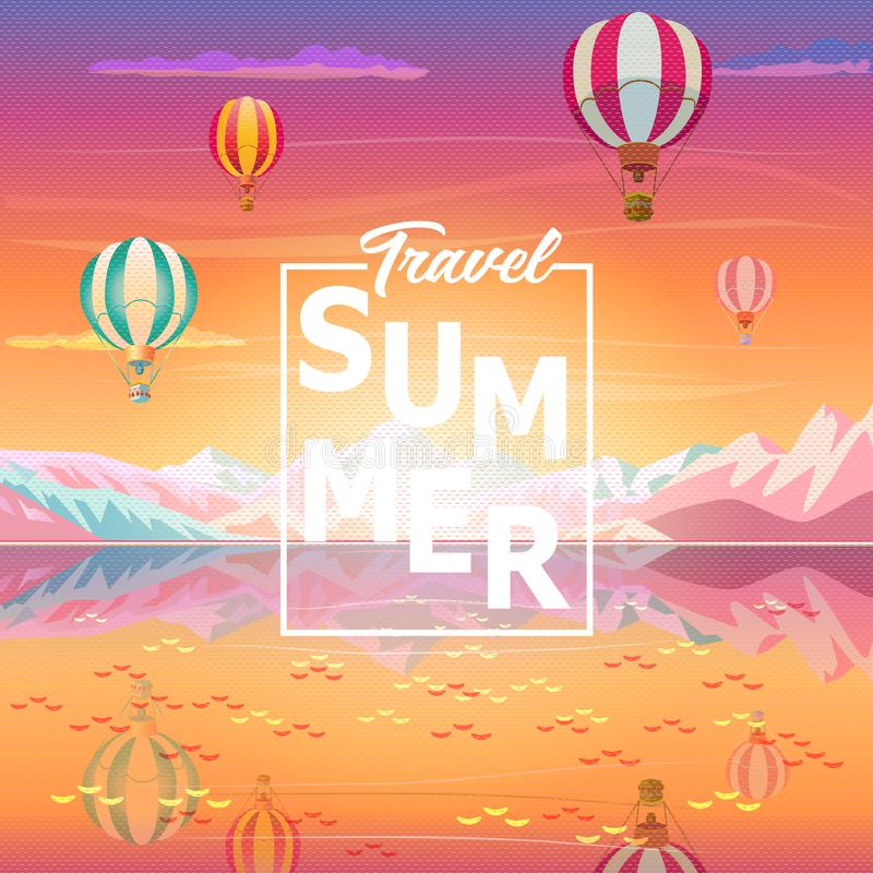 Mountain sea hot air balloons rocky alps lake. Summer sunset painting poster on the theme of Magic Travel calligraphy logo, Rocky Mountains reflection, Hot Air vector illustration