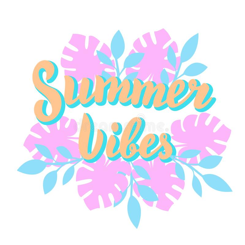 Summer vibes poster with tropical leaves. Beach party, summer holidays template design. Modern lettering text. royalty free illustration