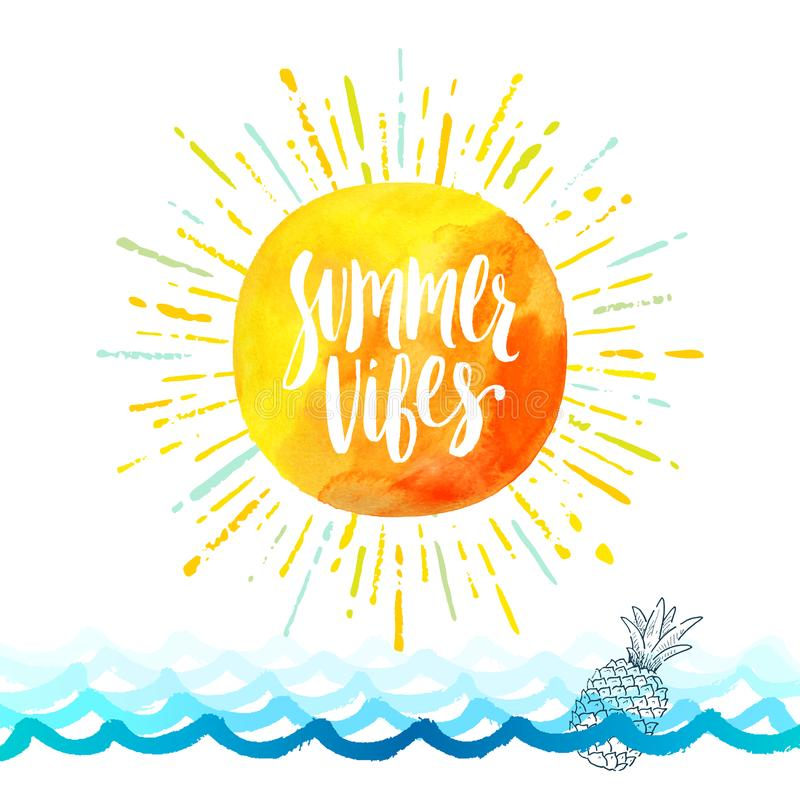 Summer vibes - Summer holidays greeting card. Handwritten calligraphy on a watercolor sun with multicolored sunburst royalty free illustration