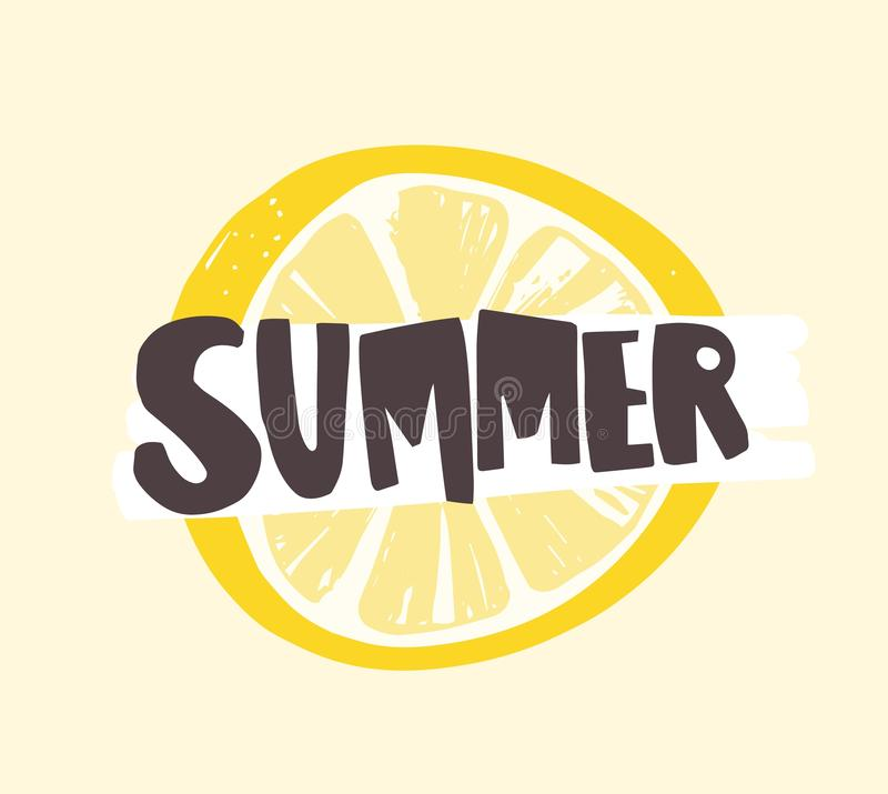 Summer word written with funky calligraphic font on lemon or citrus slice. Creative summertime composition with tropical vector illustration
