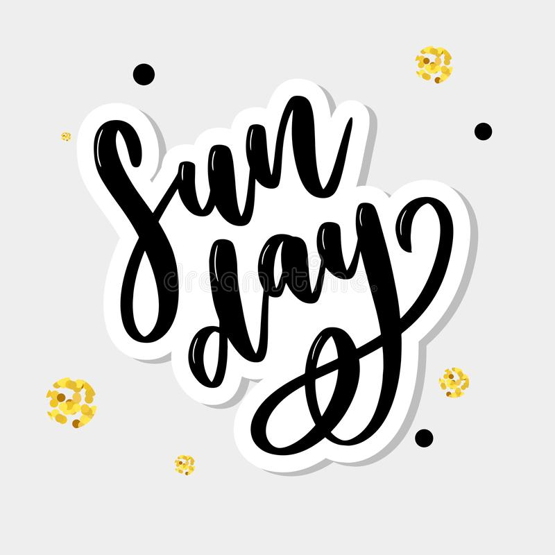 Sunday - Vector hand drawn lettering phrase. Modern brush calligraphy for blogs and social media. royalty free illustration