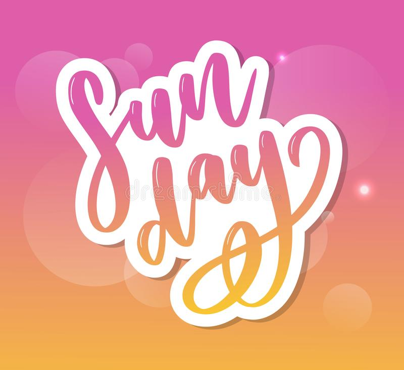 Sunday - Vector hand drawn lettering phrase. Modern brush calligraphy for blogs and social media royalty free illustration