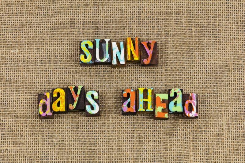 Sunny days ahead optimism royalty free stock image