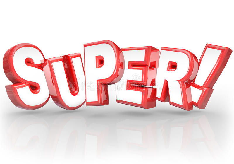 Super 3D Word Best Choice Powerful Great Compliment royalty free illustration