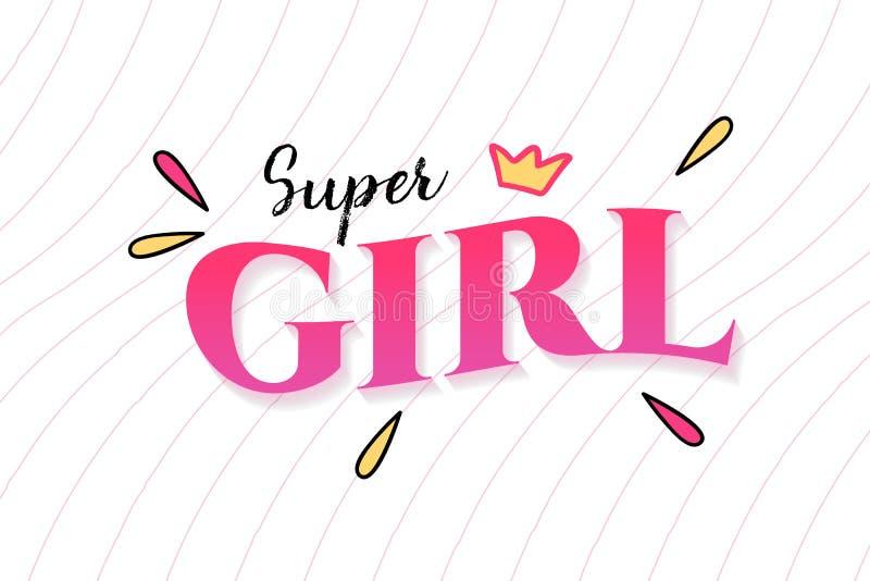 Super dziewczyny typografii sloganu wektorowy projekt dla t koszulowego druku, broderii, apparels i trójnika projekta, ilustracji