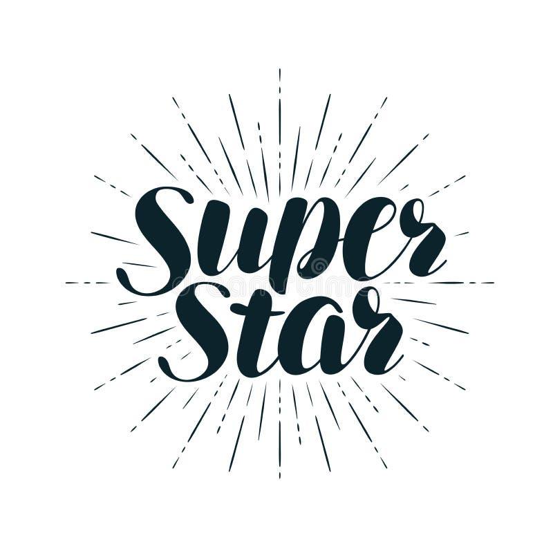 Super gwiazda, pisze list Pozytywna wycena, kaligrafia wektoru ilustracja royalty ilustracja