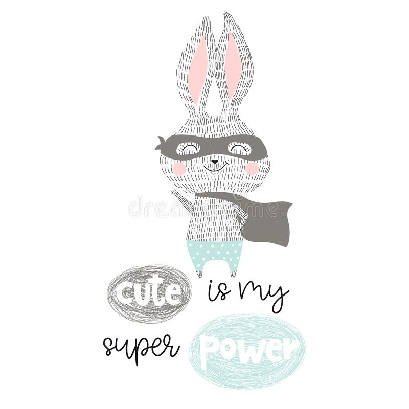 Super hero bunny. Baby print. Cute is my superpower slogan. Funny sweet rabbit with mask and cape. Fashion child vector. Cool scandinavian illustration for t vector illustration