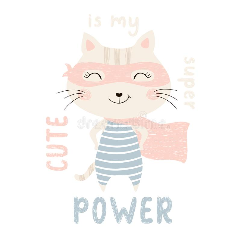 Super hero kitty. Baby print. Cute is my superpower slogan. Funny sweet cat with mask and cape. Fashion child vector. Cool scandinavian illustration for t-shirt royalty free illustration