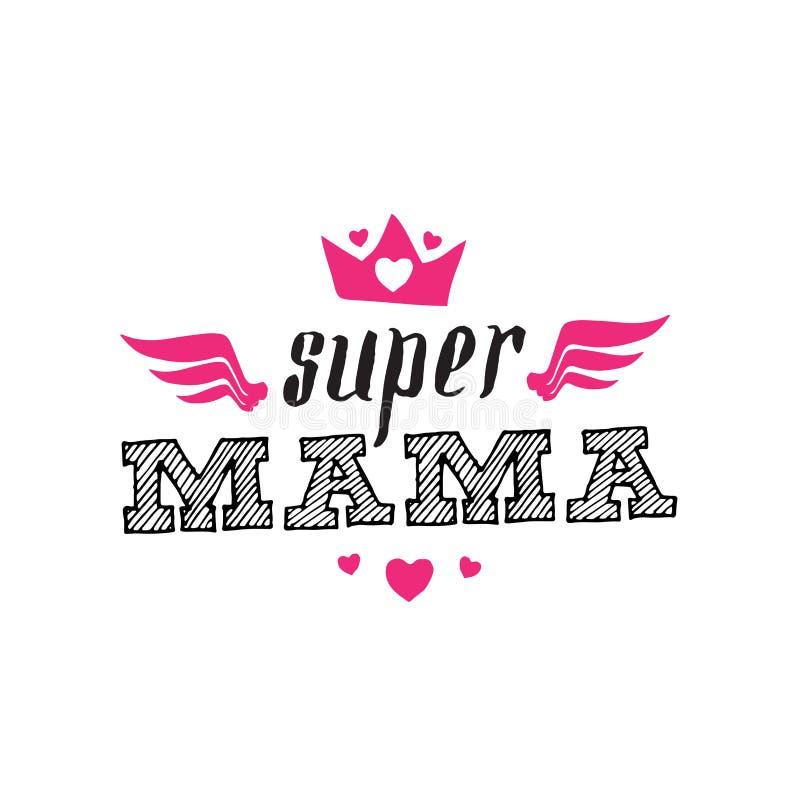 Super Mama Druk dla koszulki z literowaniem Super mama hiszpańska royalty ilustracja