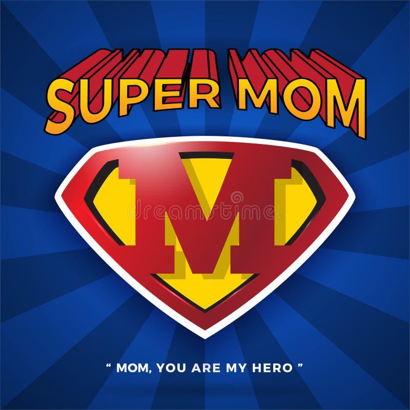 Super mama loga projekt Dla Macierzystego ` s dnia ilustracja wektor