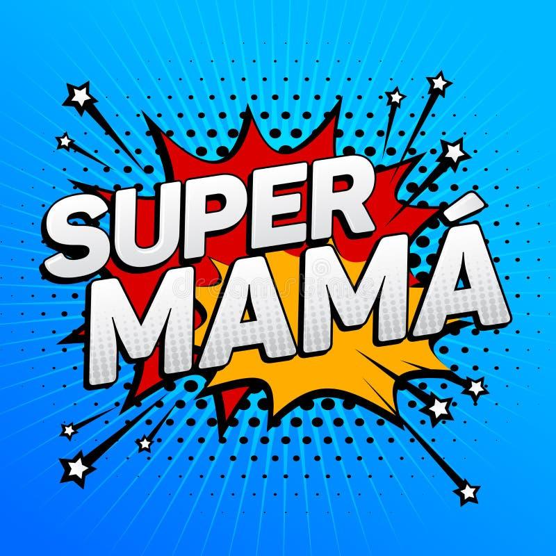 Super mama, Super Mom spanish text, mother celebration vector illustration