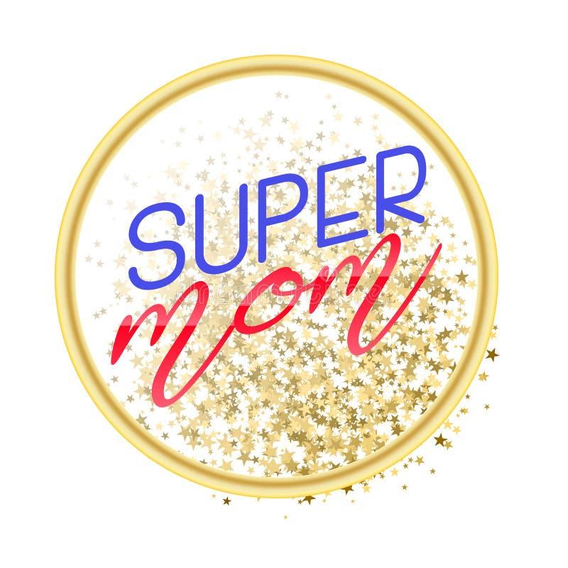Super mama teksta projekt w realistycznym stylu dla Szczęśliwego matki s dnia świętowania ilustracja dla kartka z pozdrowieniami  royalty ilustracja