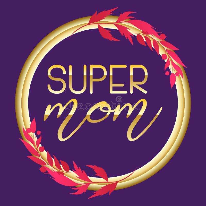 Super mama teksta projekt w realistycznym stylu dla Szczęśliwego matki s dnia świętowania wektorowa ilustracja dla kartka z pozdr ilustracja wektor