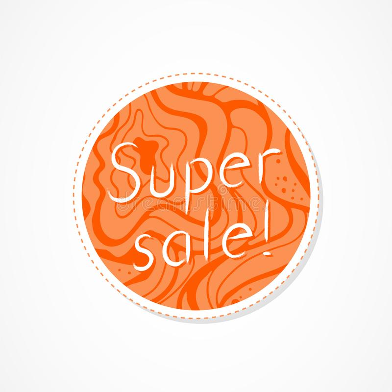 Super sale inscription on decorative round backgrounds with abstract pattern. Hand drawn lettering. Vector illustration stock illustration