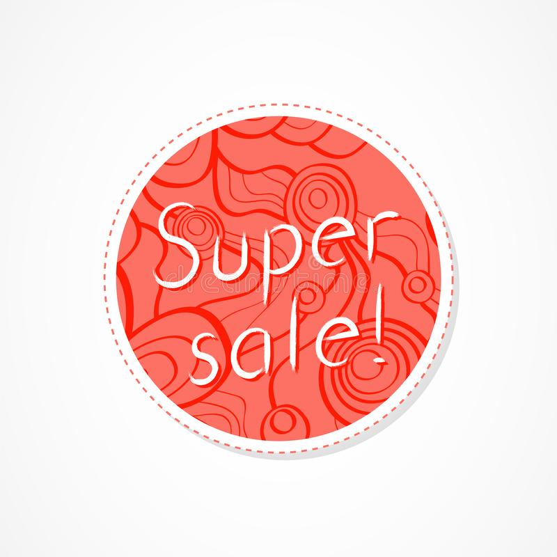 Super sale inscription on decorative round backgrounds with floral pattern. Hand drawn lettering. Vector illustration stock illustration