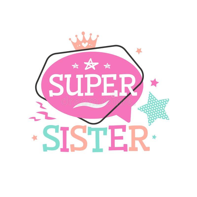 Super Siostrzany typografia emblemat dla tshirt druku royalty ilustracja