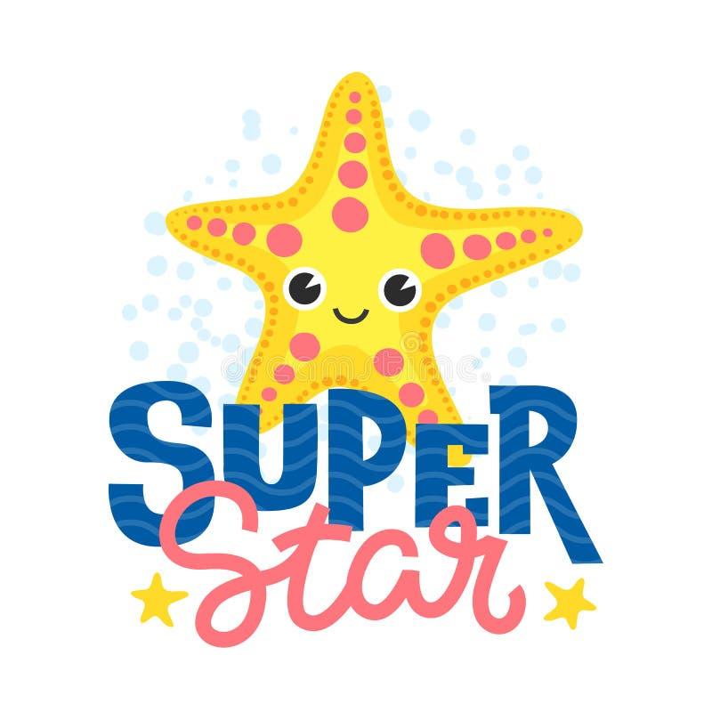 Super star. Cartoon starfish character and funny inscription. Vector illustration. stock illustration
