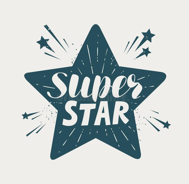 Super star, typographic design. Lettering vector illustration. Super star, typographic design. handwritten lettering vector illustration stock illustration