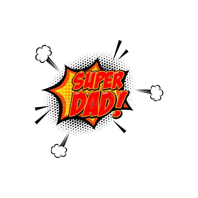 Super tata zwrot w komiczka stylu Projektuje element dla plakata, karta, sztandar ilustracja wektor