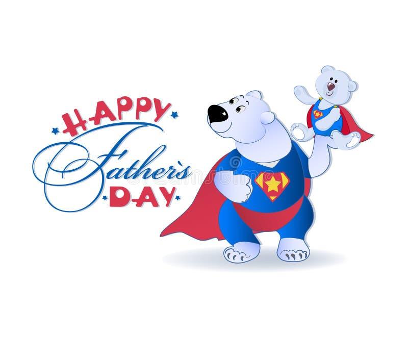 Superbären und Grüße Glücklicher Vater ` s Tag stock abbildung