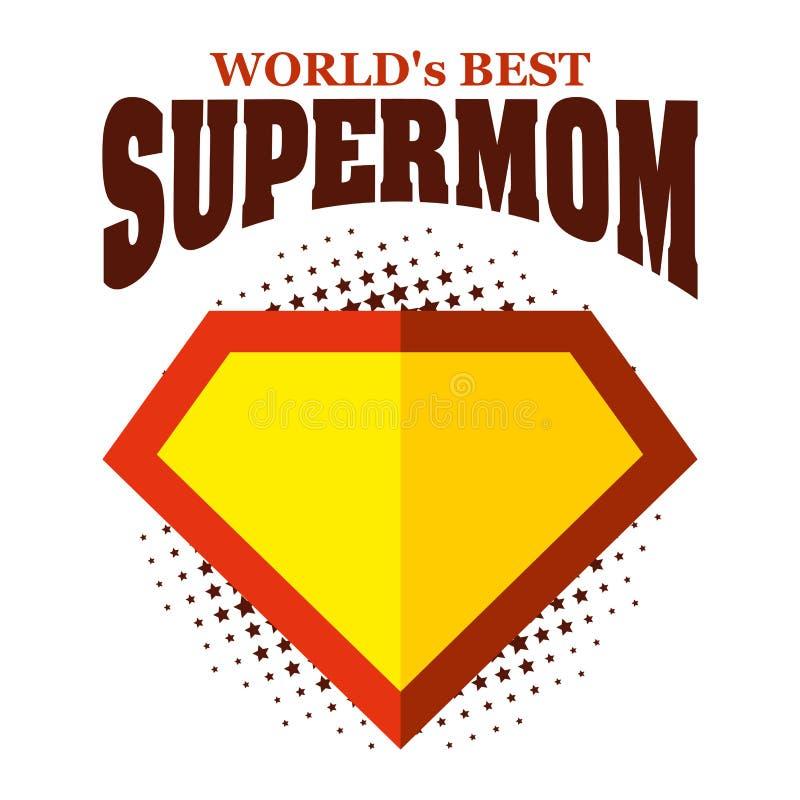 Supermom商标超级英雄最佳世界的` s 皇族释放例证