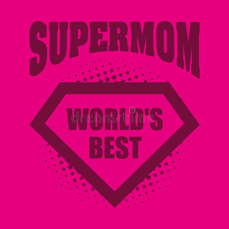 Supermom商标超级英雄最佳世界的` s 向量例证