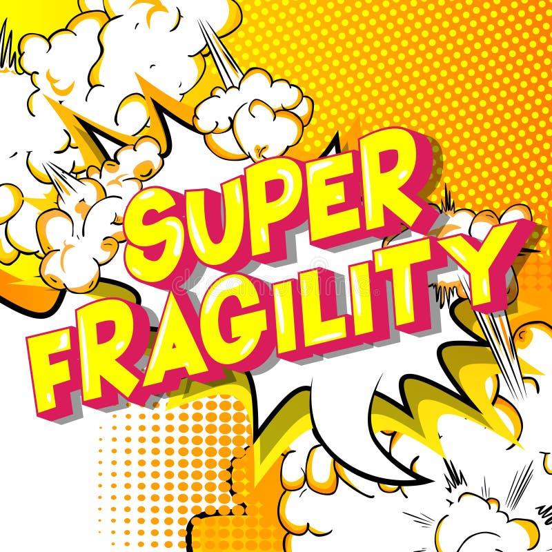 Superzerbrechlichkeit - Comic-Buch-Artwörter stock abbildung