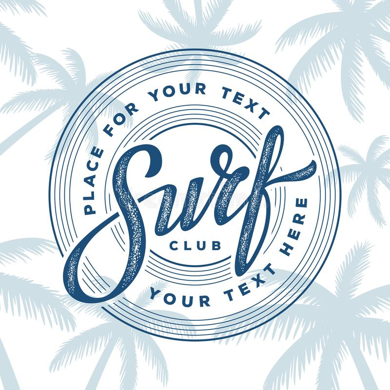 Surf club stamp white. Vintage hand lettering emblem of Surf club on palm trees background. Vector illustration royalty free illustration
