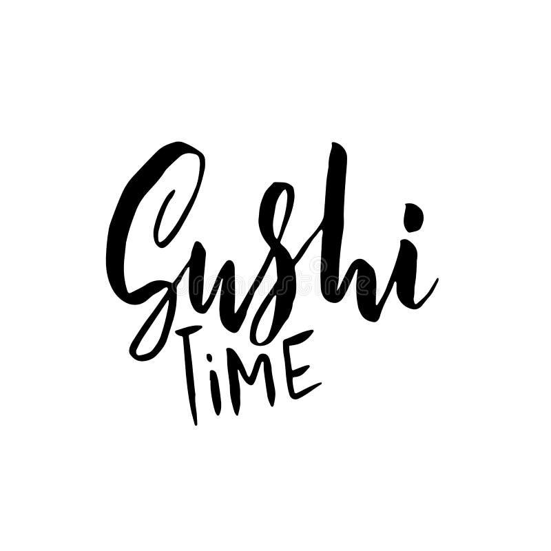 Sushi time. Modern brush lettering. Vector illustration. stock illustration