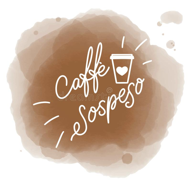 Suspended coffee. Hand draw logo illustration with lettering, vector royalty free illustration