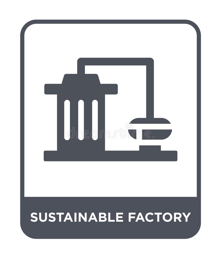 sustainable factory icon in trendy design style. sustainable factory icon isolated on white background. sustainable factory vector vector illustration