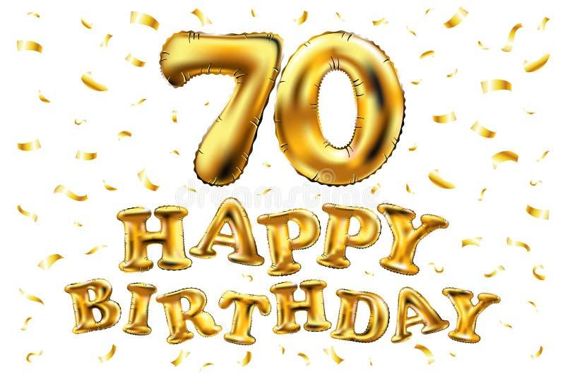 Sväller guld för beröm för den lyckliga födelsedagen 70th för vektorn, och guld- konfetti blänker design för illustration 3d för  royaltyfri illustrationer