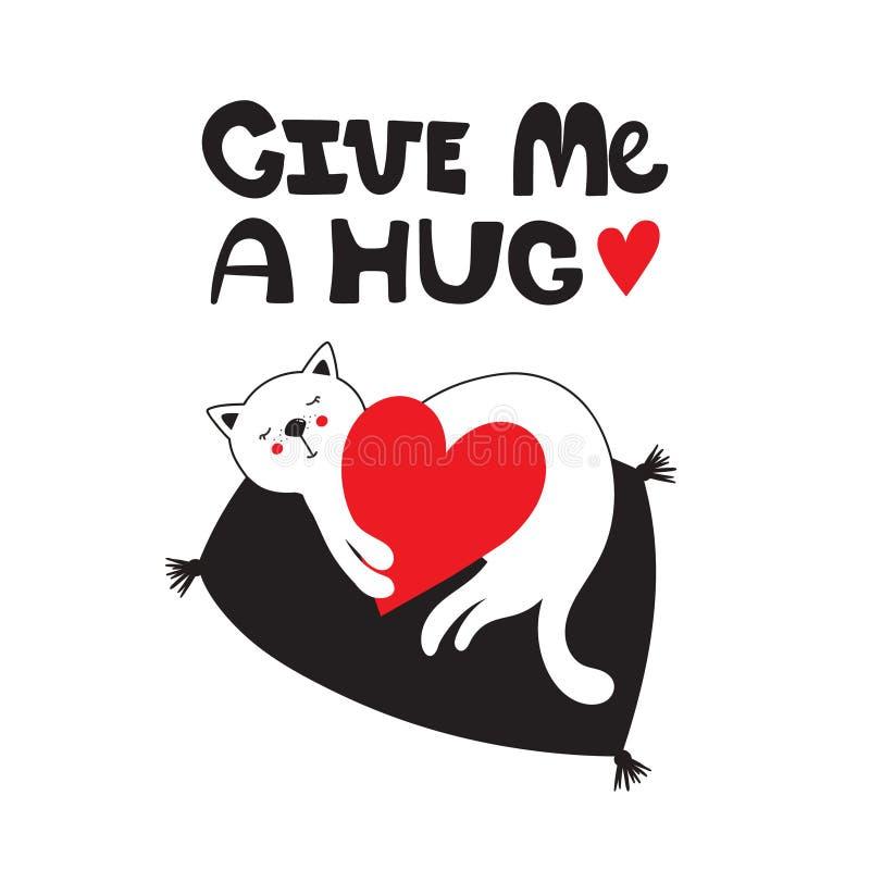 Svart, vit och röd bakgrund med den lyckliga katten och engelsk text Ge mig en kram stock illustrationer