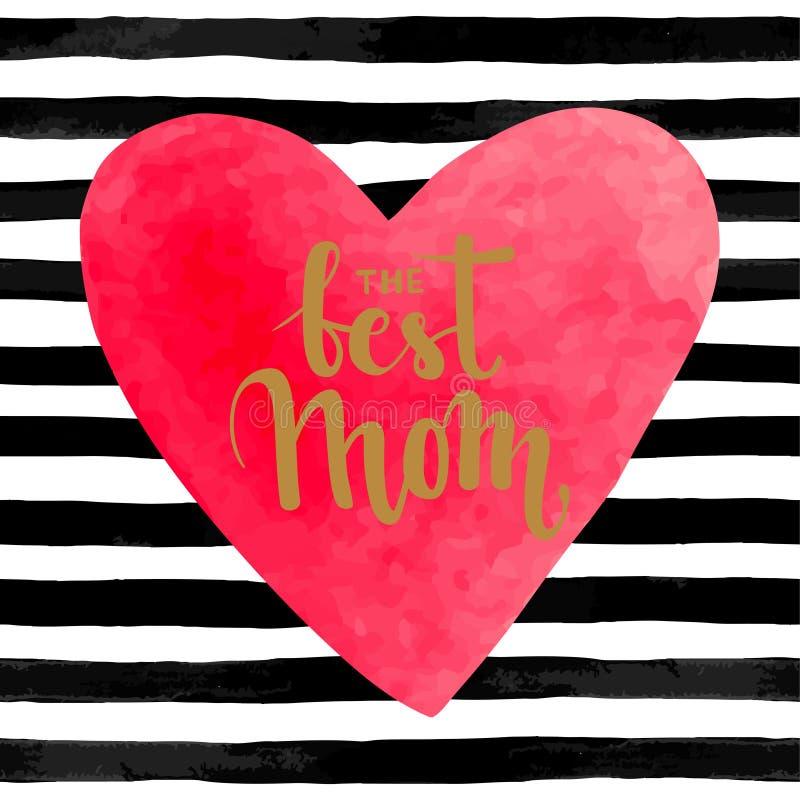 Svartvit randig bakgrund med vattenfärghjärta Hand dragen bokstäver - den bästa mamman royaltyfri illustrationer