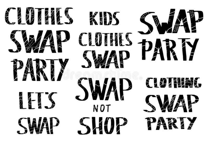 Swap hanwritten lettering set. Vector text. Swap lettering set. Collection of quotes for clothes exchange party. Handwritten phrases isolated on white royalty free illustration