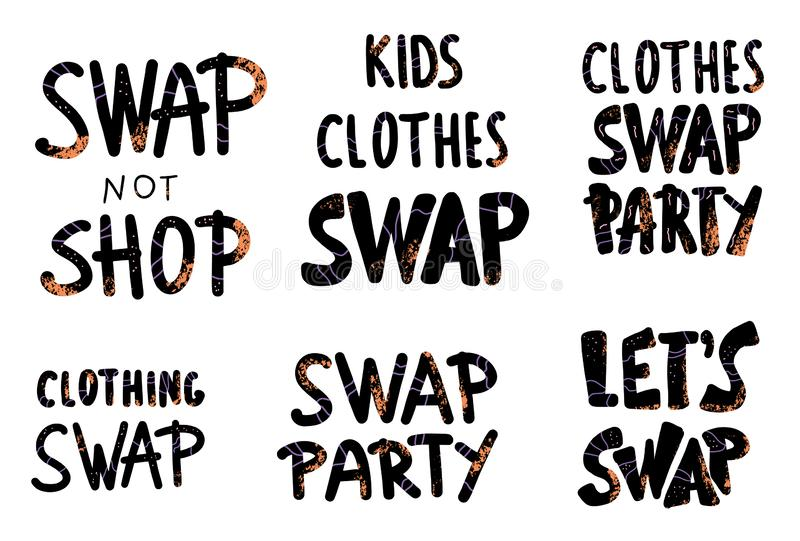 Swap hanwritten lettering set. Vector text. Swap lettering set. Collection of quotes for clothes exchange party. Handwritten phrases isolated on white vector illustration