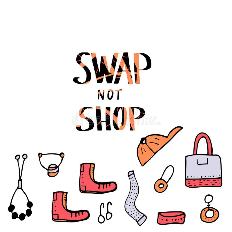 Swap hanwritten lettering. Vector concept design. Swap not Shop lettering with doodle style decoration. Quote for clothes, shoes and accessories exchange event vector illustration