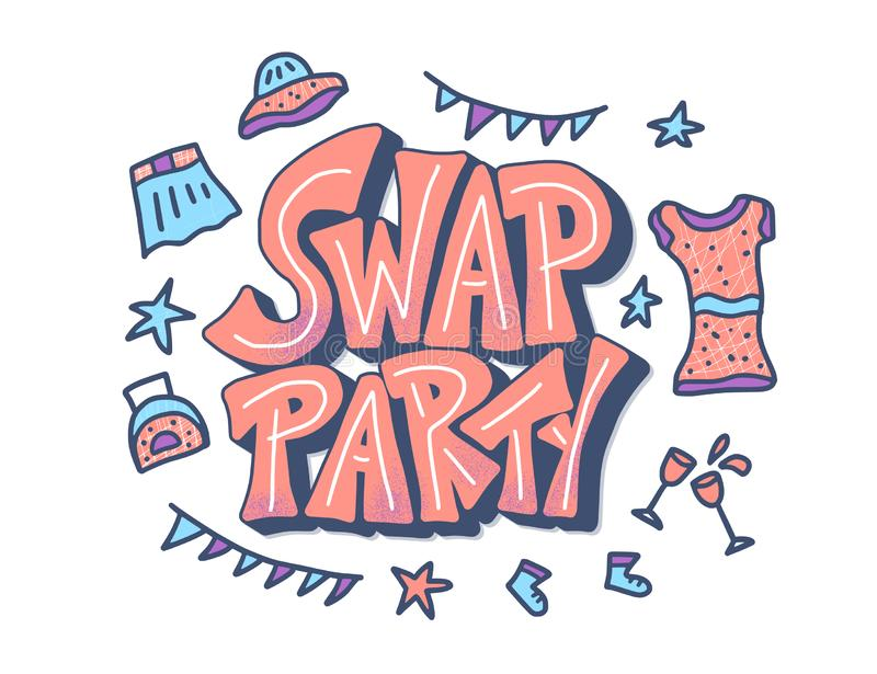 Swap party hand drawn poster. Vector design. Swap Party lettering with doodle style decoration. Card template for clothes, shoes and accessories exchange event vector illustration