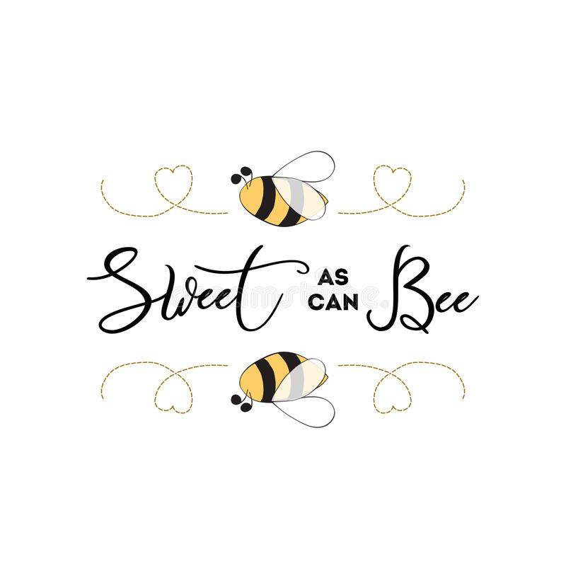 Sweet as can Bee banner bee on white background Baby Shower Kids birthday banner design. Sweet as can Bee phrase with bee on white background Cute card design stock illustration