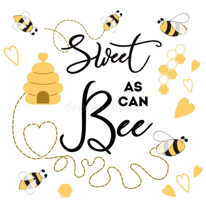 Sweet as can Bee banner bee on white background Cute banner design for Baby Shower Kids birthday. Sweet as can Bee phrase with bee on white background Cute card royalty free illustration