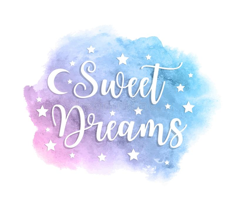 Sweet dreams inscription on watercolor blue spot. Vector illustration royalty free illustration