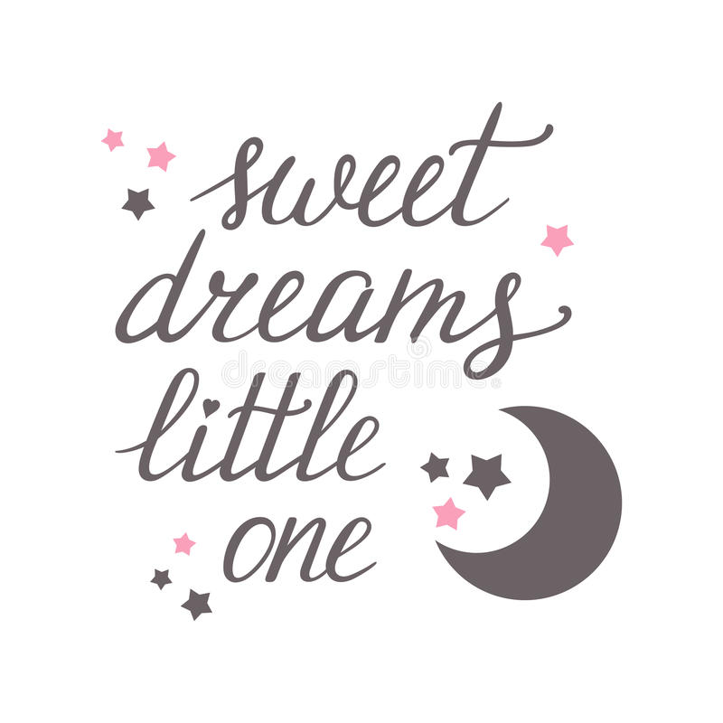 Sweet dreams little one. Hand lettering with moon and stars stock illustration