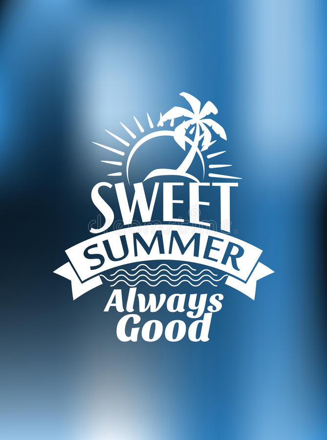 Download Sweet Summer Always Good Poster Design Stock Vector - Image: 42729118